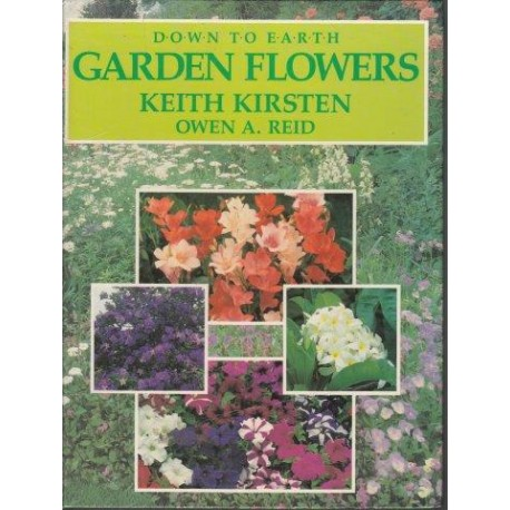 Down To Earth Garden Flowers