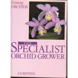 Growing Orchids: The Specialist Orchid Grower