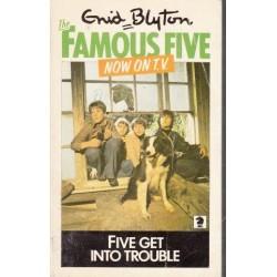 Five Get Into Trouble (Famous Five 8)