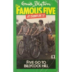 Five Go To Billycock Hill (Famous Five 16)