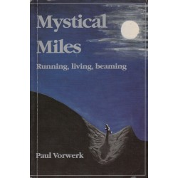 Mystical Miles. Running, Living, Beaming (Signed)