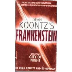 City of Night (Frankenstein 2)