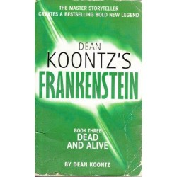 Dead And Alive (Frankenstein 3)