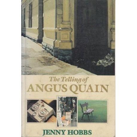 The Telling of Angus Quain
