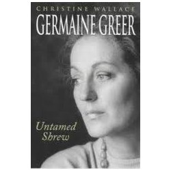 Germaine Greer Untamed Shrew