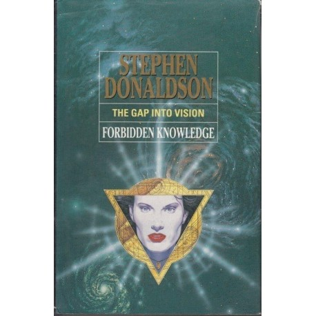 Donaldson Stephen The Gap into Vision: Forbidden Knowledge (The Gap 2)