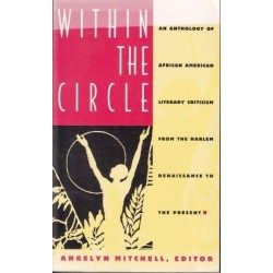 Within the Circle: An Anthology of African American Literary Criticism