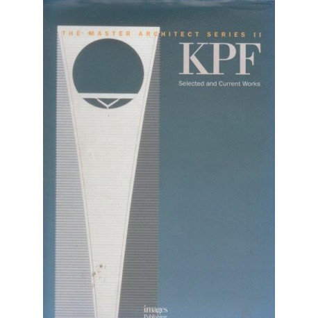 The Master Architect Series II: KPF Selected and Current Works