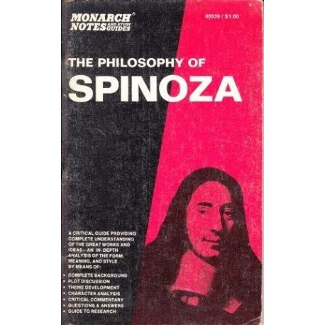 The Philosophy of Baruch Spinoza (Monarch notes and study guides)