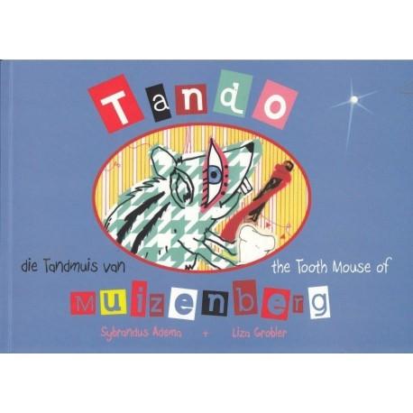 Tando die Tandmuis van/the tooth Mouse of Muizenberg