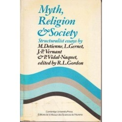 Myth, Religion, And Society. Structuralist Essays