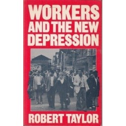 Workers And The New Depression