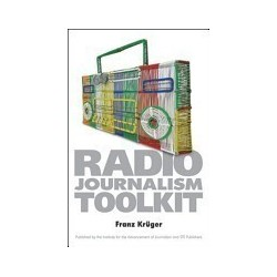 The Radio Journalism Toolkit (with CD)