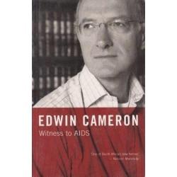 Edwin Cameron Witness to AIDS