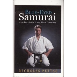 Blue-Eyed Samurai 100 Days In The Young Lions Dormitory (Signed by author)