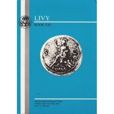 Livy: Ab Urbe Condita, (Book XXI) (in Latin)