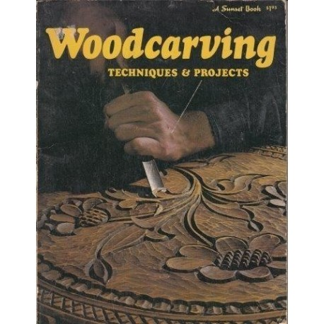 Woodcarving Techniques and Projects