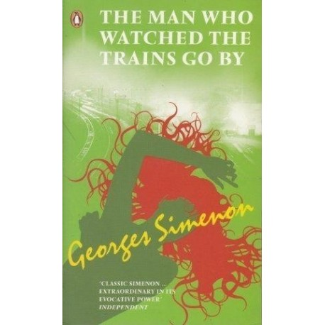 The Man Who Watched The Trains Go By
