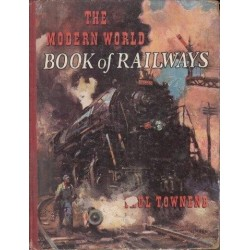 The Modern World Book of Railways