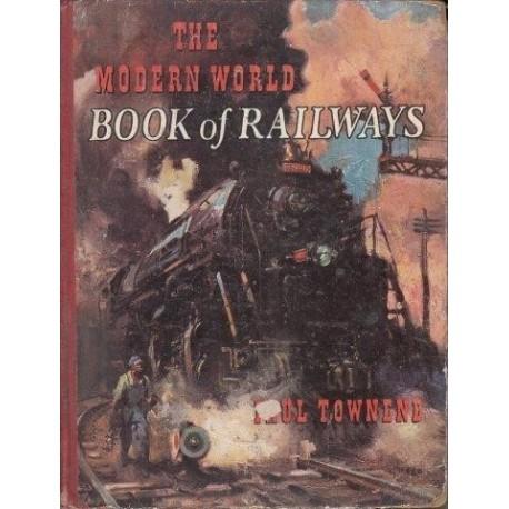 The Modern World Book of Railways