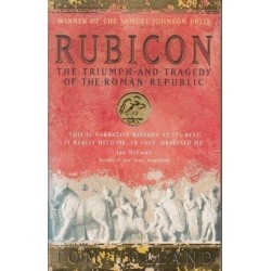 Rubicon. The triumph and tragedy of the Roman Republic