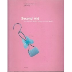 Second Aid: Doorstops, Dripcatchers and Other Symbiotic Gadgets