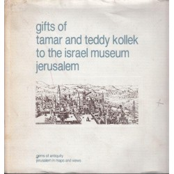 Gifts of Tamar and Teddy Kollek to the Israel Museum Jerusalem