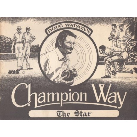 Doug Watson's Champion Way