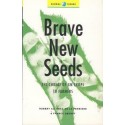 Brave New Seeds: The Threat Of GM Crops To Farmers