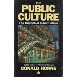 The Public Culture: The Triumph Of Industrialism