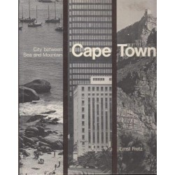Cape Town: City between Sea and Mountain