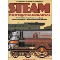 The Illustrated Encyclopedia Of The World's Steam Passsenger Locomotives