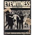 Eyewitness: 25 Years Through World Press Photos