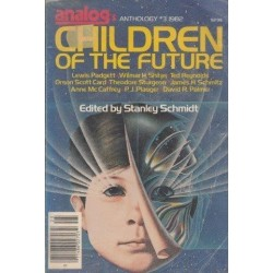 Analog's Anthology 3 1982: Children of the Future