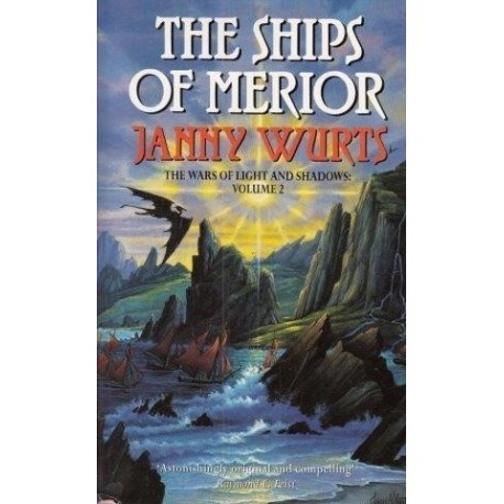 The Ships Of Merior. Wars of Light and Shadow Vol 2