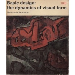 Basic Design: The Dynamics of Visual Form