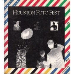 Houston Foto Fest. The Month of Photography 1986