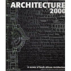 Architecture 2000. A Review of South African Architecture