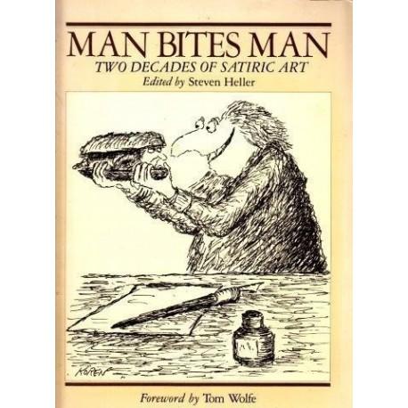 Man Bites Man: Two Decades of Satiric Art