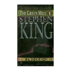 The Green Mile 1: Two Dead Girls