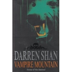 Vampire Mountain (Saga Of Darren Shan)
