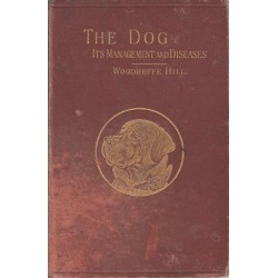 The Dog, It's Management and Diseases