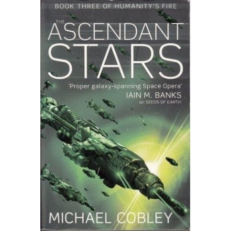 Humanity's Fire Book 3: The Ascendant Stars