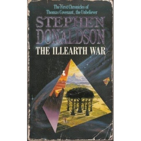 The Illearth War (Chronicles of Thomas Covenant the Unbeliever 2)