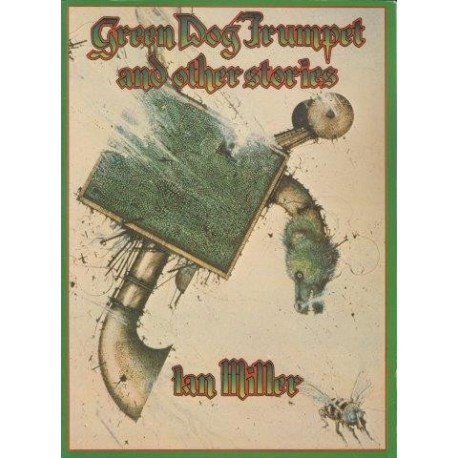 Green Dog Trumpet and Other Stories