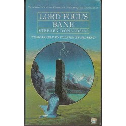 The Chronicles of Thomas Covenant Book 1 Lord Foul's Bane