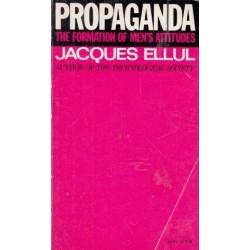 Propaganda: The Formation of Men's Attitudes