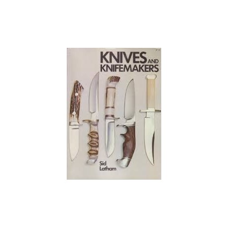 Knives and Knifemakers