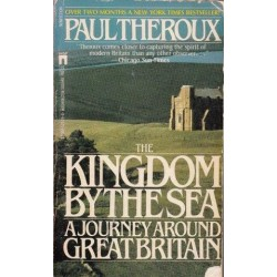 The Kingdom by the Sea. A Journey Around Great Britain.