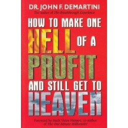 How To Make One Hell Of A Profit And Still Get In To Heaven (Signed)